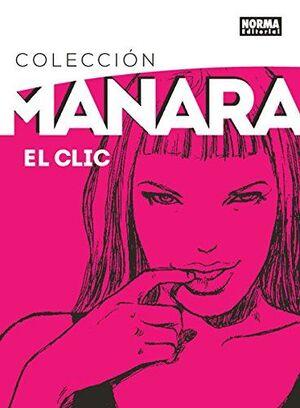 COLECCIÓN MANARA 1. EL CLIC. EDICIÓN INTEGRAL
