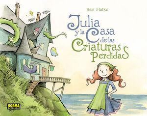 JULIA Y LA CASA DE LAS CRIATURAS PERDIDAS
