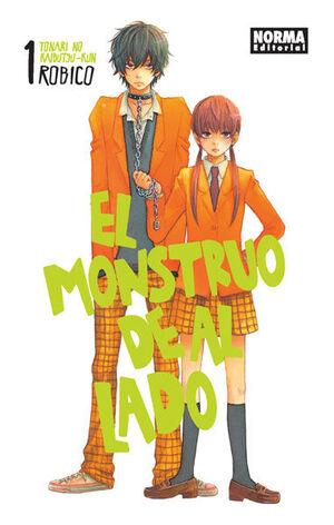 EL MONSTRUO DE AL LADO (TONARI NO KAIBUTSU-KUN) 01