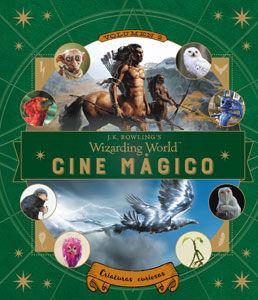J.K. ROWLING'S WIZARDING WORLD: CINE MÁGICO. VOLUMEN 2