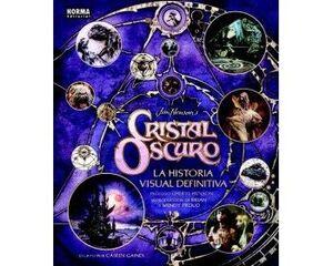 CRISTAL OSCURO. LA HISTORIA VISUAL DEFINITIVA