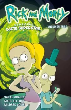 RICK Y MORTY 3. ESPECIAL OJETE SUPERSTAR