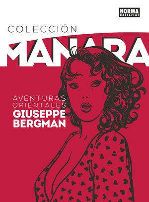 COLECCIÓN MANARA 6. AVENTURAS ORIENTALES DE GIUSEPPE BERGMAN