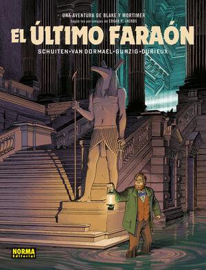 BLAKE Y MORTIMER EL ULTIMO FARAON
