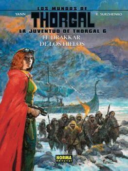LA JUVENTUD DE THORGAL 6. EL DRAKKAR DE LOS HIELOS