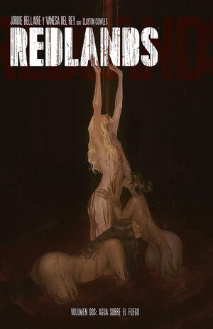 REDLANDS 02. AGUA SOBRE FUEGO