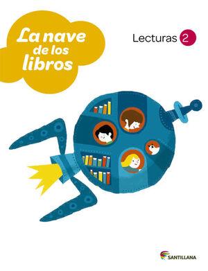 LECTURAS LA NAVE DE LOS LIBROS 2 PRIMARIA