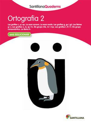 ORTOGRAFIA 2 SANTILLANA QUADERNS