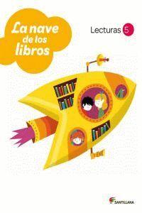 LECTURAS LA NAVE DE LOS LIBROS 5 PRIMARIA