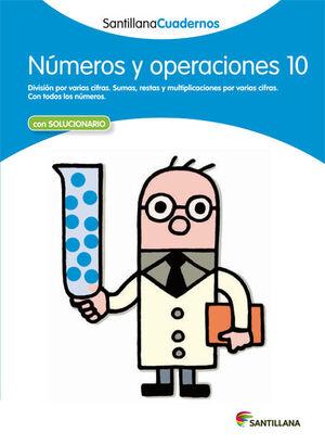 NUMEROS Y OPERACIONES 10 SANTILLANA CUADERNOS