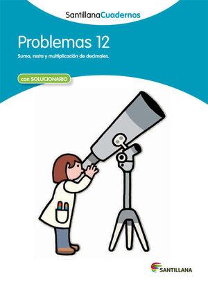 PROBLEMAS 12 SANTILLANA CUADERNOS