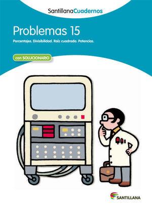 PROBLEMAS 15 SANTILLANA CUADERNOS