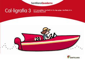 SANTILLANA QUADERNS CAL-LIGRAFIA 3