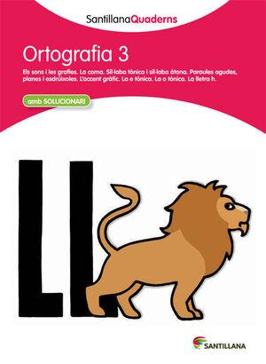 ORTOGRAFÍA 3 SANTILLANAQUADERNS