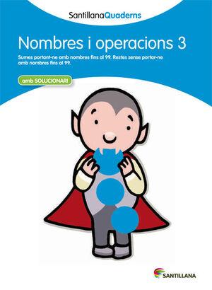NOMBRES I OPERACIONS 3 SANTILLANA QUADERNS