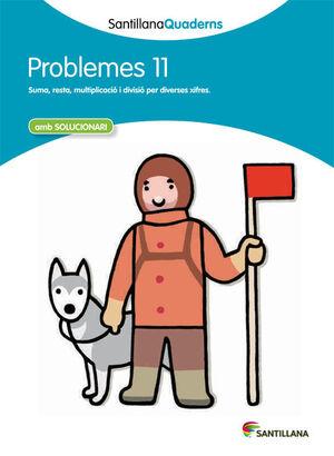 SANTILLANA QUADERNS PROBLEMES 11