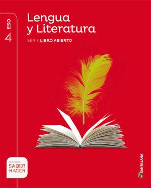 LENGUA Y LITERATURA SERIE LIBRO ABIERTO 4 ESO SABER HACER