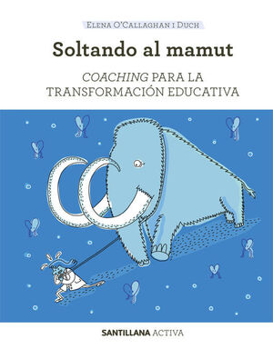 SANTILLANA ACTIVA COACHING PARA LA TRANSFORMACION EDUCATIVA