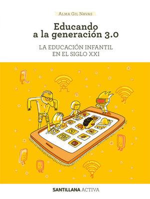 SANT ACTIVA EDUCANDO A GENERACION 3.0.