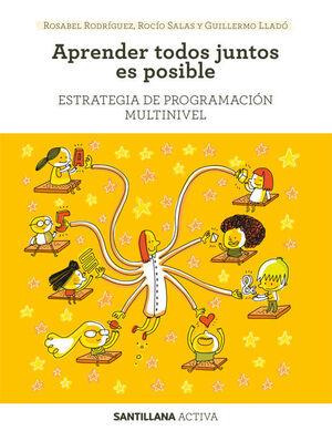 SANTILLANA ACTIVA ESTRATEGIA DE PROGRAMACION MULTINIVEL. APRENDER TODOS JUNTOS E