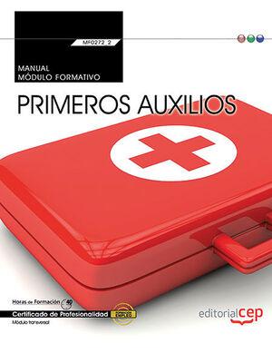 MANUAL. PRIMEROS AUXILIOS (MF0272_2: TRANSVERSAL). CERTIFICADOS DE PROFESIONALID