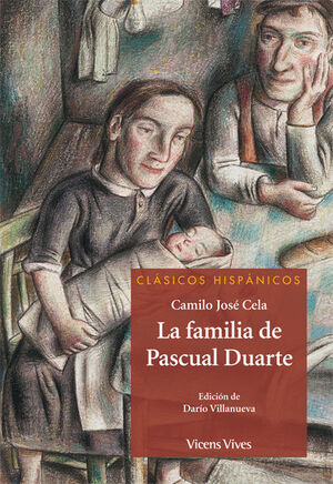 LA FAMILIA DE PASCUAL DUARTE (CLASICOS HISPANICOS)