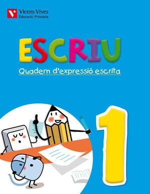 ESCRIU. QUADERN D'EXPRESSIO ESCRITA 1 VALENCIA