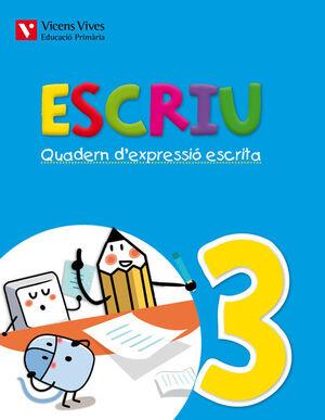 ESCRIU. QUADERN D'EXPRESSIO ESCRITA 3 VALENCIA
