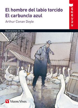 EL HOMBRE DEL LABIO TORCIDO. EL CARBUNCLO AZUL