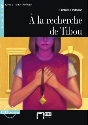 A LA RECHERCHE DE TIBOU+CD