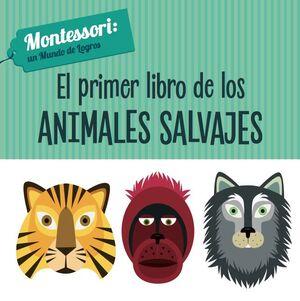 EL PRIMER LIBRO DE LOS ANIMALES SALVAJES (VVKIDS)