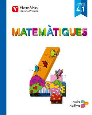 MATEMATIQUES 4 (4.1-4.2-4.3) VALENCIA (AULA ACTIVA
