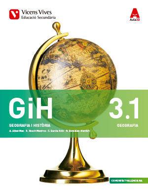 GEOGRAFIA I HISTORIA 3 (3.1-3.2) VALENCIÀ (GEOGRAFIA ESO) AULA 3D