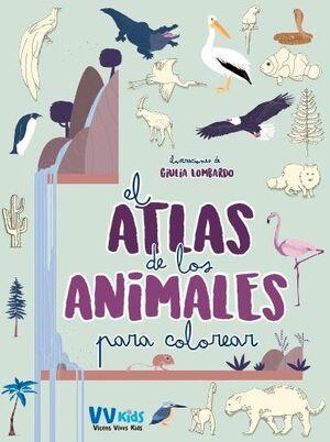 EL ATLAS DE LOS ANIMALES PARA COLOREAR (VVKIDS)
