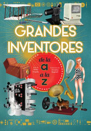 GRANDES INVENTORES DE LA A A LA Z (VVKIDS)