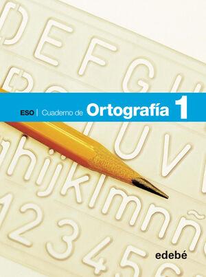 CUADERNO ORTOGRAFÍA 1