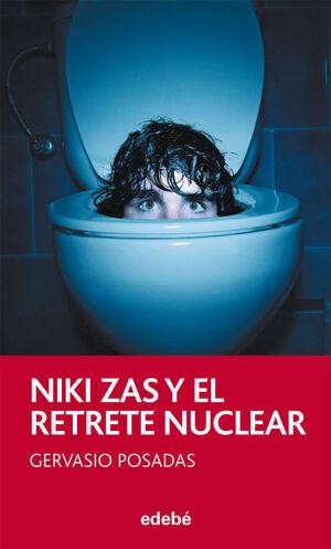NIKI ZAS Y EL RETRETE NUCLEAR, DE GERVASIO POSADAS
