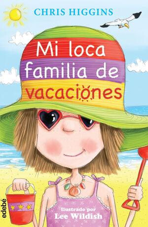 2. MI LOCA FAMILIA DE VACACIONES