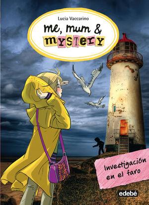 ME, MUM & MYSTERY: INVESTIGACIÓN EN EL FARO