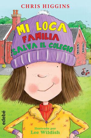 6. MI LOCA FAMILIA SALVA EL COLEGIO
