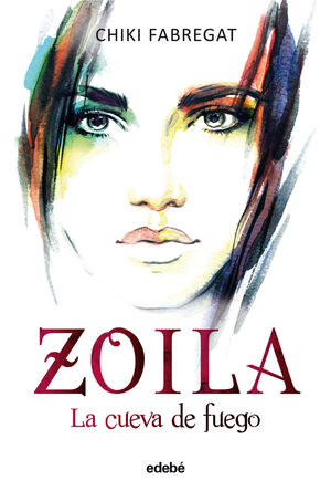 ZOILA (VOLUMEN III): LA CUEVA DE FUEGO