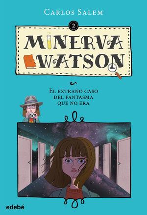 MINERVA WATSON 2: EL EXTRAÑO CASO DEL FANTASMA QUE NO ERA