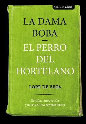 LA DAMA BOBA Y EL PERRO DEL HORTELANO