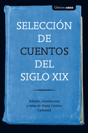 SELECCIÓN DE CUENTOS DEL SIGLO XIX