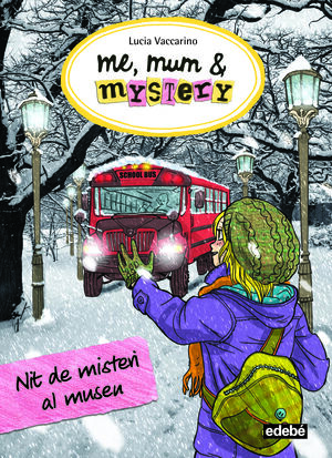 ME, MUM & MYSTERY: NIT DE MISTERI AL MUSEU