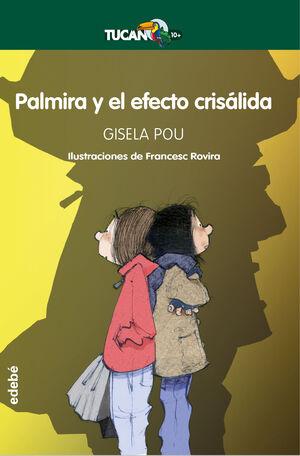 PALMIRA Y EL EFECTO CRISÁLIDA