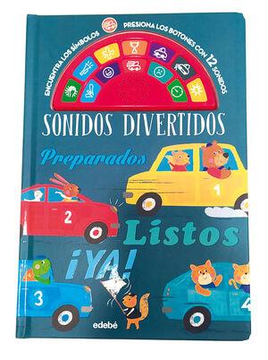 SONIDOS DIVERTIDOS: PREPARADOS, LISTOS, ¡YA!