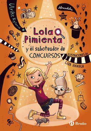 LOLA PIMIENTA, 3. LOLA Y EL SABOTEADOR DE CONCURSOS