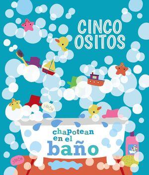 CINCO OSITOS CHAPOTEAN EN EL BAÑO