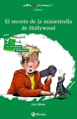 DANIEL ROCK Y EL SECRETO DE LA MINIESTRELLA DE HOLLYWOOD